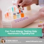 Can Food Allergy Testing Help Hashimoto's Hypothyroid?