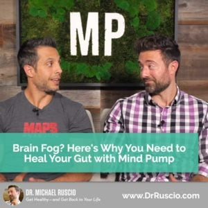 Brain Fog? Why You Need to Heal Your Gut with Sal Di Stefano from Mind Pump