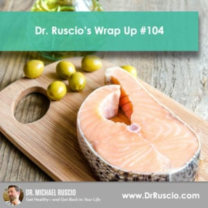 Dr. Ruscio's Wrap Up #104 - 1041