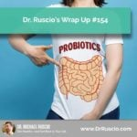 Dr. Ruscio's Wrap Up #154