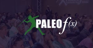 Will You Join Us for the Ultimate Paleo Event of the Year? - 2016 04 22paleofxdefaultshareimage