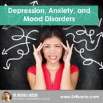 Depression, Anxiety, and Mood Disorders