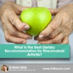 What is the Best Dietary Recommendation for Rheumatoid Arthritis?