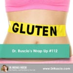 Dr. Ruscio's Wrap Up #112