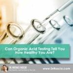 Organic Acids Tests
