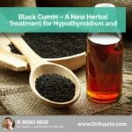 Black Cumin – A New Herbal Treatment for Hypothyroidism and Thyroid Autoimmunity