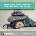 How Irritable Bowel Syndrome Could Be Causing Your Fatigue