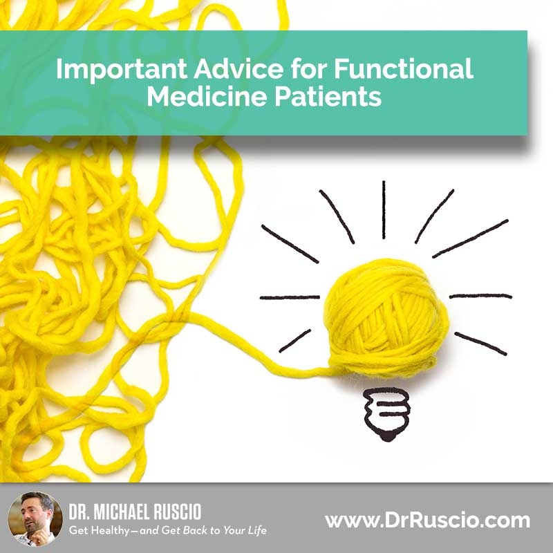 Advice for Functional Medicine Patients