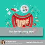 Tips for Recurring SIBO