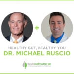The Empowering Neurologist – David Perlmutter, MD and Dr. Michael Ruscio