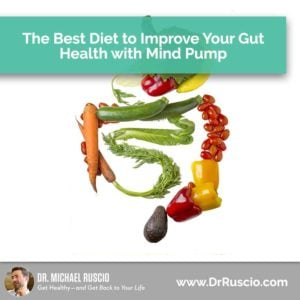 Best Diet to Improve Your Gut Health with Mind Pump