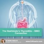 The Hashimoto's Thyroiditis – SIBO Connection