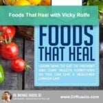 Foods That Heal with Vicky Rolfe