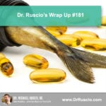 Dr. Ruscio's Wrap Up #181