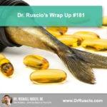 Dr. Ruscio's Wrap Up #181