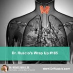 Dr. Ruscio's Wrap Up #185
