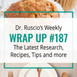 Dr. Ruscio's Wrap Up #187