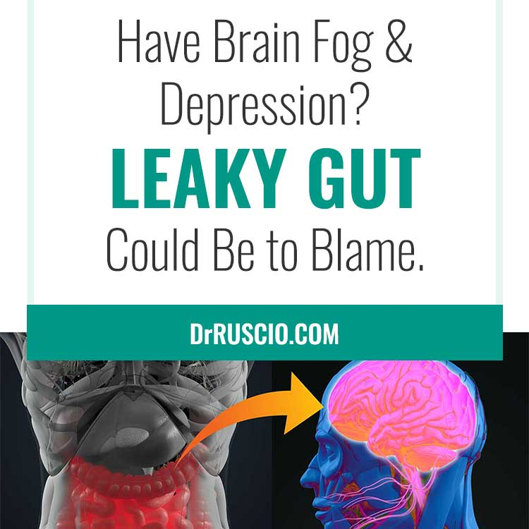 Have Brain Fog & Depression? Leaky Gut Could Be to Blame.