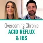 Mona's Story: Overcoming Chronic Acid Reflux & IBS