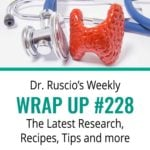 Dr. Ruscio's Wrap Up #228